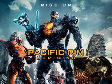 Movie 請你看優先場 《PACIFIC RIM UPRISING》