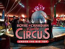 聽電台贏 Royal Canadian Circus Ringside 席尊貴套票!